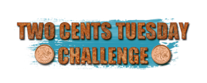 Join da' The 2 Cents Challenge broought 2 U Tuesdays here by Q - put ur 2 cents werth in 2 Day!